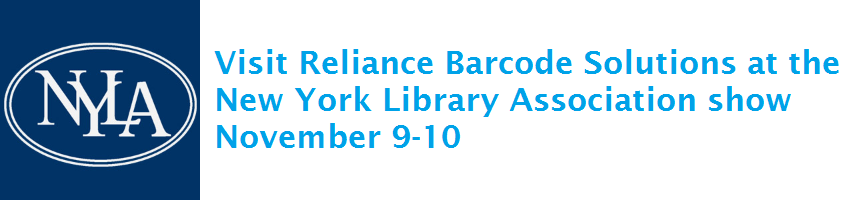 Visit Reliance Barcode Solutions at the New York Library Association show November 9-10